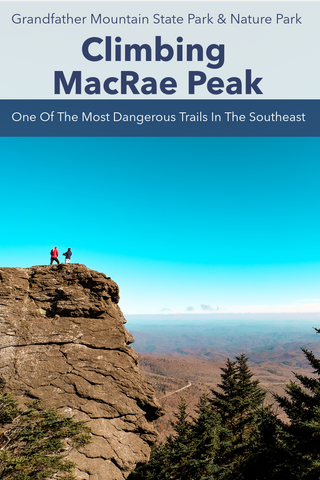 Guide to Climbing MacRae Peak on Grandfather Mountain