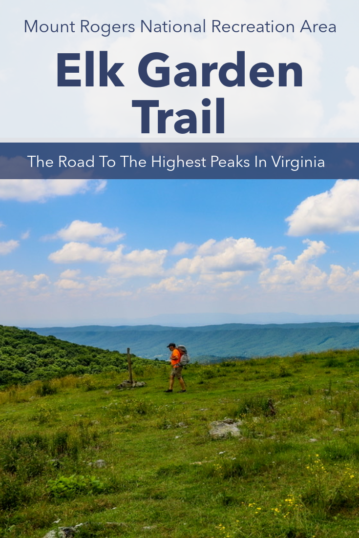 Elk Garden Trail, Gateway To The Highest Peaks In Virginia