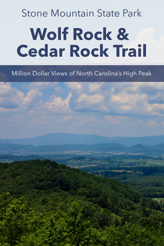 Guide to hiking Wolf Rock and Cedar Rock Trail in Stone Mountain State Park
