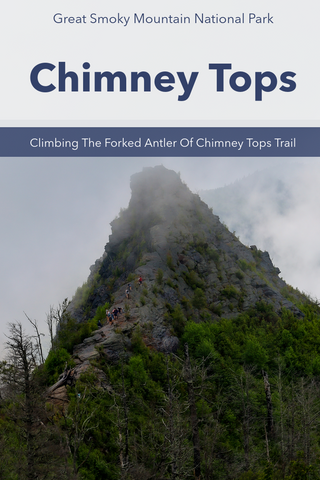Guide to Hiking The Chimney Tops trail in Great Smoky Mountains National Park Tennessee