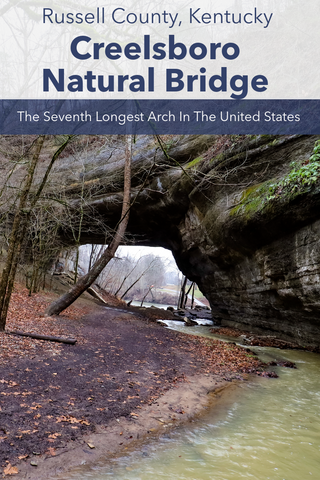 Guide To Visiting Creelsboro Natural Bridge In Russell County Kentucky