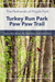 Guide to hiking the Paw Paw Trail in Turkey Run Park, Kentucky