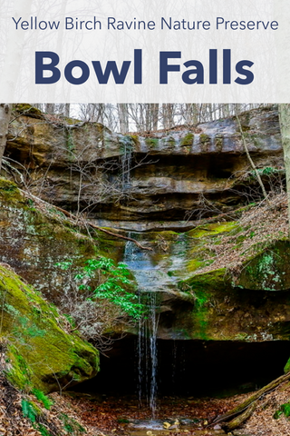 Guide To Hiking To Bowl Falls Yellow Birch Ravine Nature Preserve Indiana