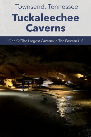 Guide to Visiting Tuckaleechee Caverns, Tennessee