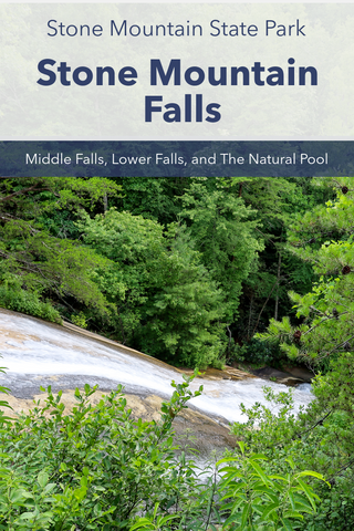 guide to hiking Stone Mountain Falls Trail in Stone Mountain State Park