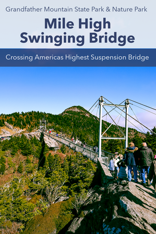 Guide to the Mile High Swinging Bridge on Grandfather Mountain
