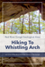 Whistling Arch, The Musical Arch Of Red River Gorge