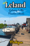 Leland Michigan Ferry Harbor Fishtown Poster