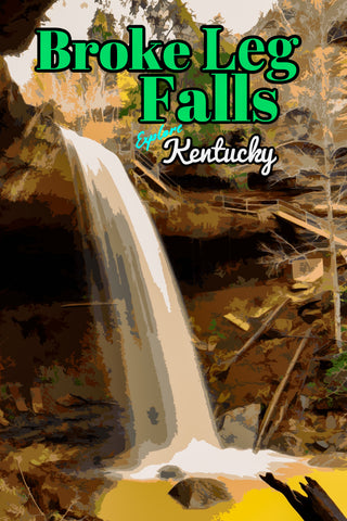 Broke Leg Falls Scenic Area Waterfall Kentucky Poster