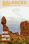Balanced Rock Arches National Park Utah Landmark Poster