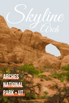 Skyline Arch Arches National Park Utah Landmark Poster