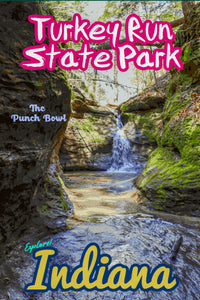 Turkey Run State Park Indiana The Punch Bowl Waterfall Poster