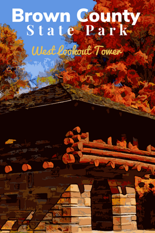 Brown County State Park West Lookout Tower Indiana Poster