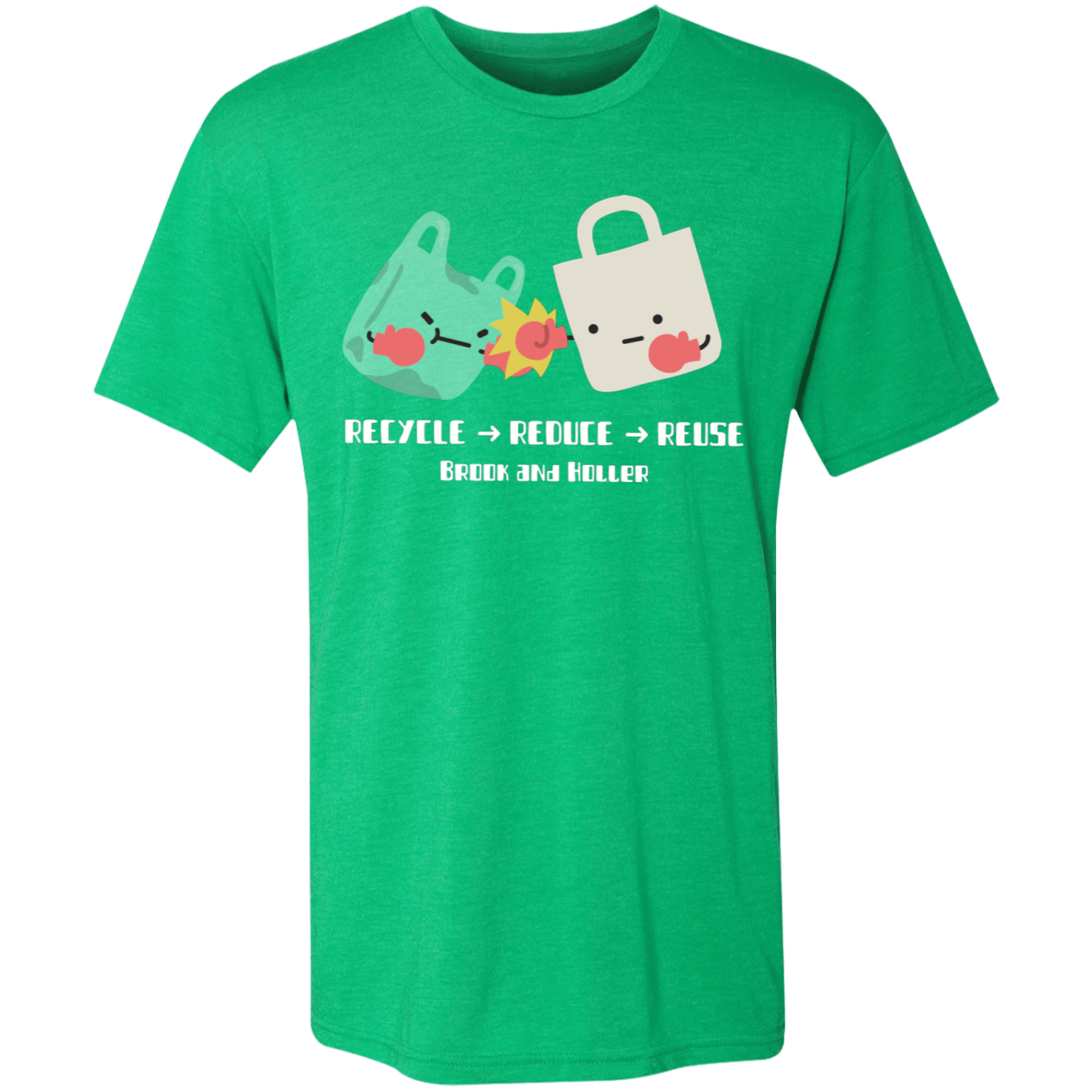 Brook and Holler - Recycle Reduce Reuse Tee