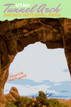 Tunnel Arch Arches National Park Utah Landmark Poster