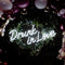 Drunk In Love Neon Signs
