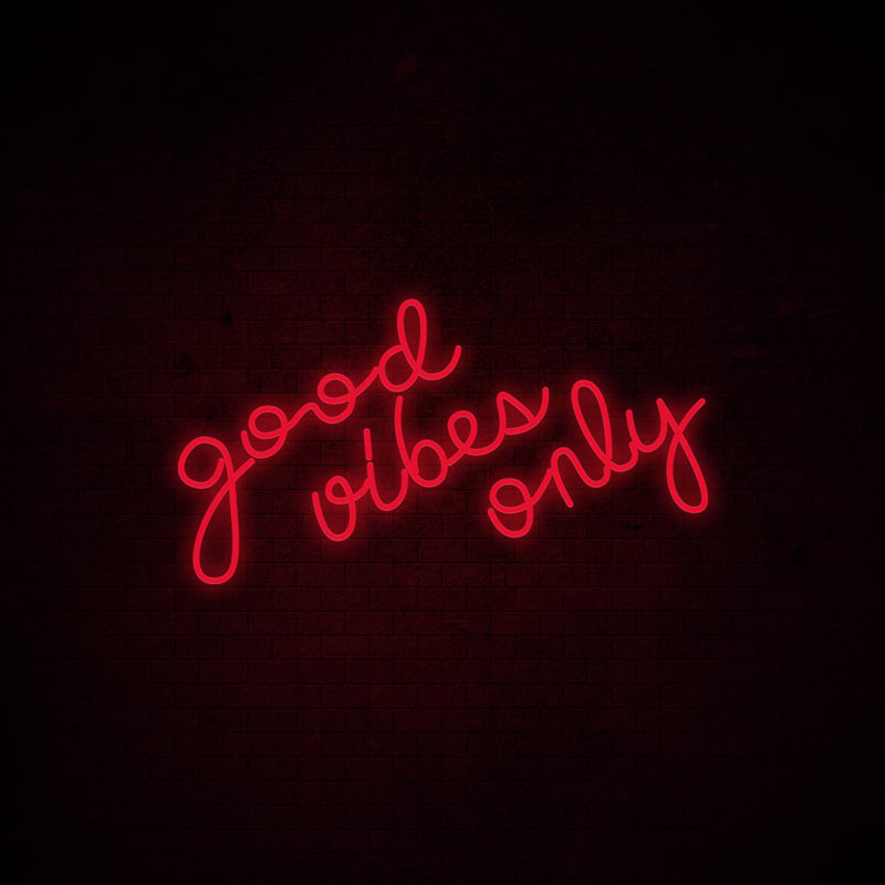 Good Vibes Only Neon Signs