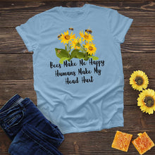 Load image into Gallery viewer, Bees Make Me Happy Tee