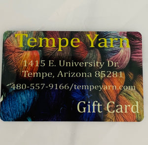 Tempe Yarn In-Store Gift Card