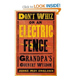 don't wiz on the electric fence