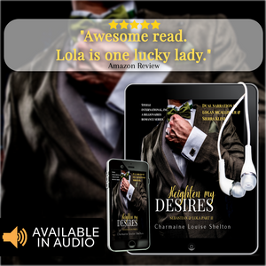 CharmaineLouise Books CLBooks Heighten My Desires Sebastian & Lola Part II STEELE International, Inc. A Billionaires Romance Series Audiobook