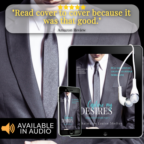 CharmaineLouise Books CLBooks STEELE International, Inc. Book 7 Capture My Desires Malcolm & Starr Part I Audiobook