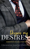 CharmaineLouise Books CLBooks Deepen My Desires Sebastian and Lola Part III eback Cover
