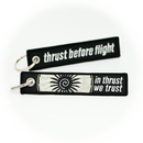 Keyring THRUST BEFORE FLIGHT / In Thrust We Trust