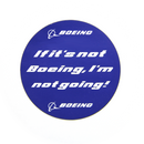 "Magnet ""If it's not Boeing I'm not Going"""