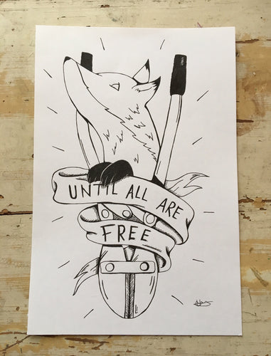 Until All Are Free Print