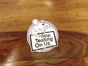 Stop testing on us vinyl sticker
