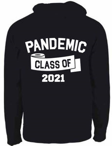 "SCI 2021 IN STOCK READY ""PANDEMIC CLASS OF 2021"" Hoodie"