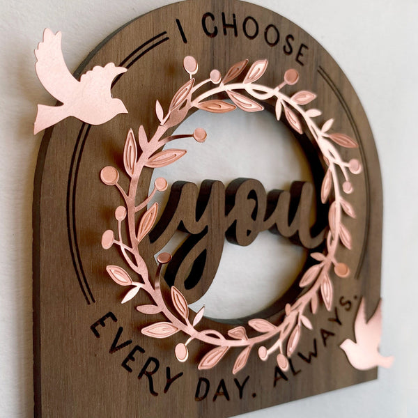 """I Choose You"" Wood and Metal Word Art"