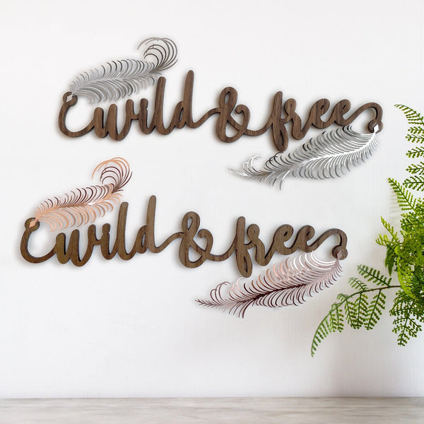 """Wild and Free"" Wood and Metal Word Art"