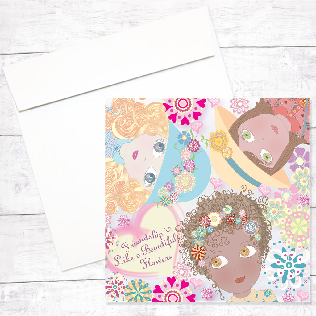 Flower Girls Greeting Card: Friendship is Like a Flower