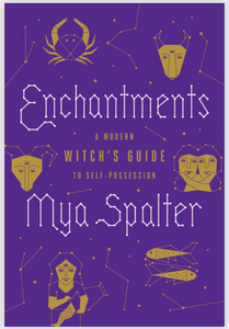 Enchantments by Mya Spalter