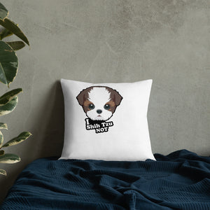 Premium Pillow with I Shih Tzu Not