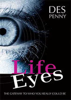 Life Eyes by Des Penny Proteus Leadership CEO, leader and the entrepreneurial force that drives us. By having all staff read Des' book, allows them to catch the heart and sprit of Proteus to see the world through 'life eyes'