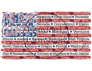 This Is My Country T-Shirt, 50 States, America T-Shirt, 'Merica Tee, 4th of July T-Shirt, Patriotic T-Shirt, Military Tee, 50 States Tee