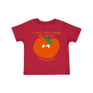 """I LOVE YOU FROM MY HEAD TOMATOES"" YOUTH PUN TEE"