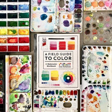 Load image into Gallery viewer, A Field Guide to Color: A Watercolor Workbook