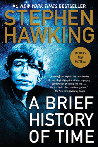 A brief history of time stephen hawking bestseller new york times physics complex cosmological clarity wit brain power universe dimensions black holes quarks antimatter big bang creation