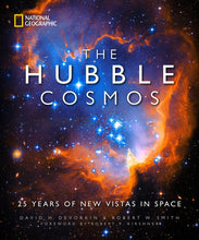 Load image into Gallery viewer, The Hubble Cosmos: 25 Years of New Vistas in Space