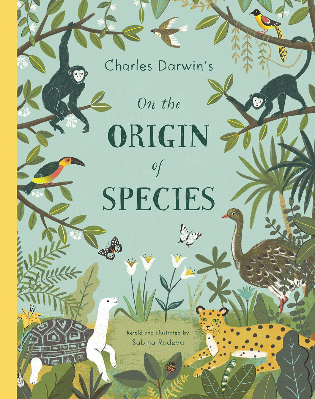 on the origin of species charles darwin sabina radeva retold illustrated picture book evolution generations easy-to-understand explanation theory of evolution 1859 biologist observations explanation develop change important puffin penguin random house biologist book books ages 5+