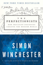 Load image into Gallery viewer, The Perfectionists: How Precision Engineers Created the Modern World