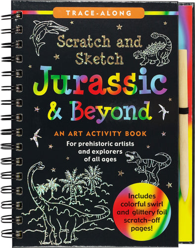 scratch and sketch jurassic & beyond dinosaurs flying swimming prehistoric creatures wooden stylus black-coated papers patterns swirls holographic colors colorful coloring art artists hardcover illustrations educational ages 6+ non-toxic paleontologists