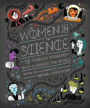Load image into Gallery viewer, Women in Science: 50 Fearless Pioneers Who Changed the World