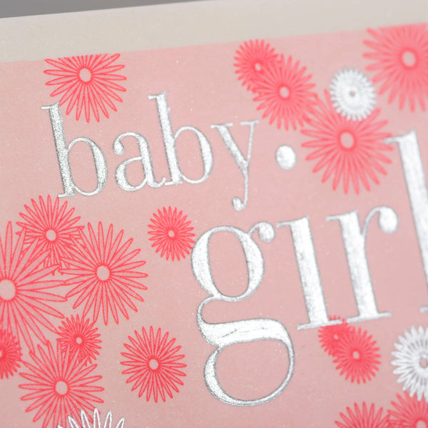 Baby Card, Pink Flowers, Baby Girl, Embossed and Foiled text