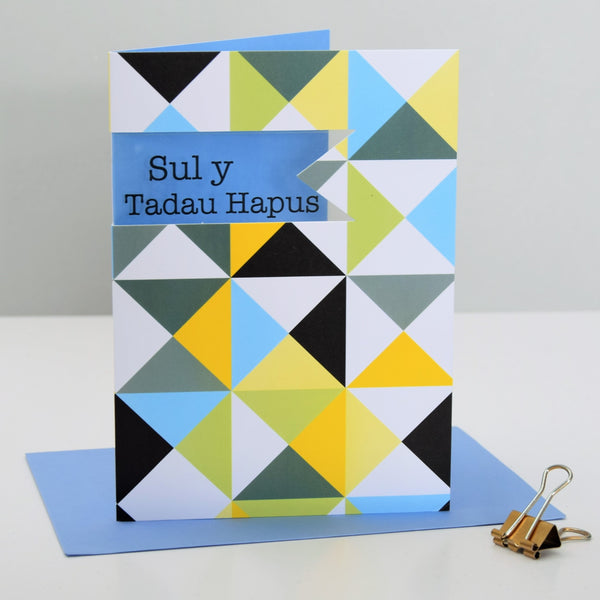 Welsh Father's Day Card, Sul y Tadau Hapus, Triangles See through acetate window