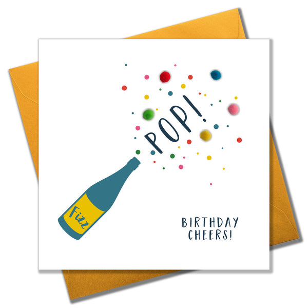 Everyday Card, Pop, Fizz, Birthday Cheers, Embellished with colourful pompoms